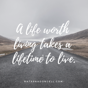 a life worth living takes a
